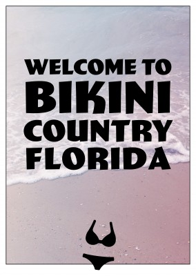 postcard saying Welcome to bikini country Florida