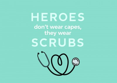 postcard saying Heroes don't wear capes, they wear scrubs