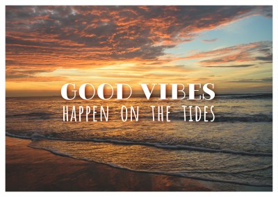 postcard saying Good vibes happen on the tides