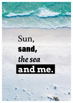 postcard quote Sun, sand, the sea and me