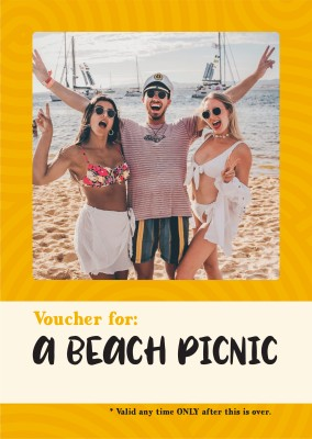 postcard saying Voucher for: a beach picnic (valid only when this is over)