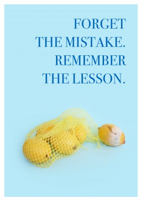 forget the mistake remember the lesson quote