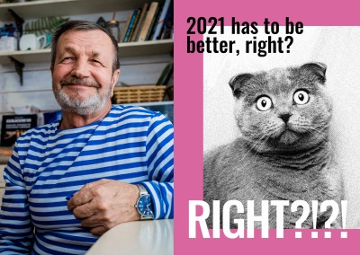 2021 has to be better, right? RIGHT?!
