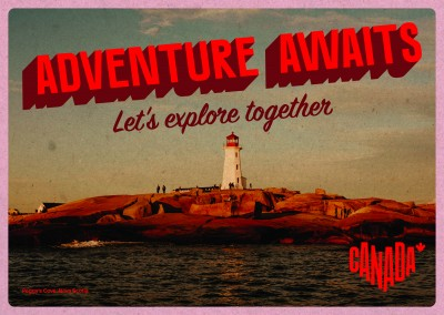 postcard saying Adventure awaits. Let's explore together., Peggy's Cove, Nova Scotia - Destination Canada