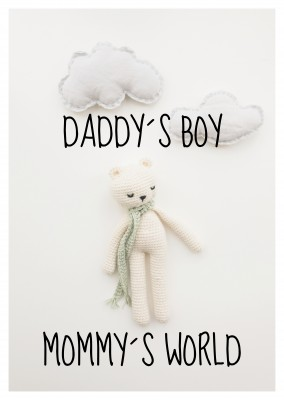 Daddy´s Boy - Mommy´s World