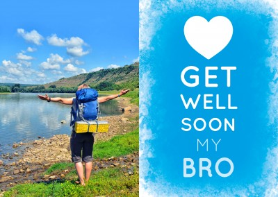 White GET WELL SOON MY BRO - Lettering on a blue background