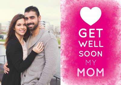White GET WELL SOON MY MOM - Lettering on a pink background