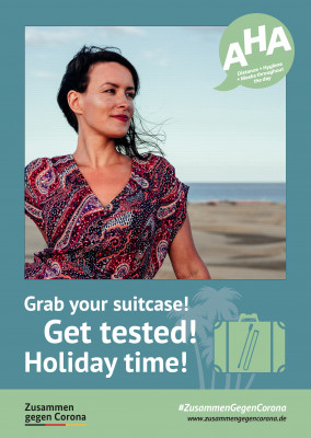 #ZusammenGegenCorona Grab your suitcase! Get Tested! Holiday time!
