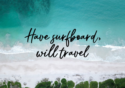 Have surfboard, will travel