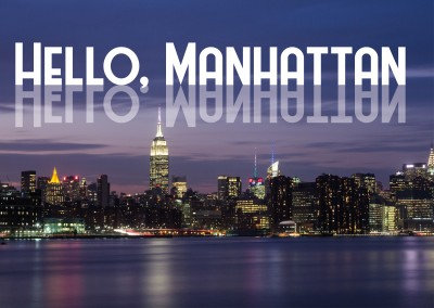 Hello, Manhattan - New York Postcard quote