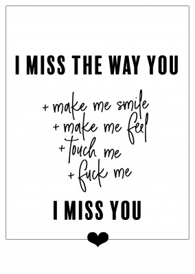 I MISS THE WAY YOU...I MISS YOU-quote