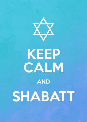 KEEP CALM AND SHABATT