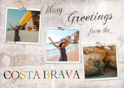 Many Greetings from the Costa Brava