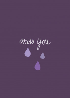 Miss you, handwritten card in aubergine with water drops