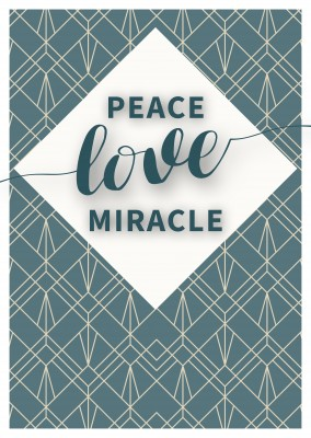 PEACE LOVE MIRACLE