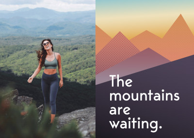 The mountains are waiting