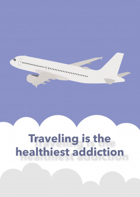 Traveling is the healthiest addiction.