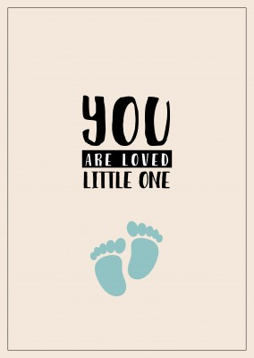 YOU ARE LOVED LITTLE ONE Postcard Quote