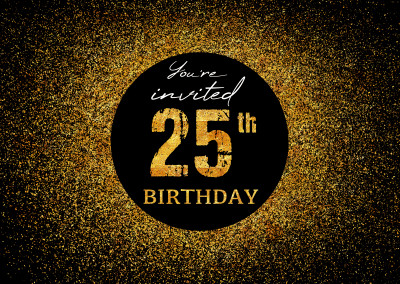 You're invited 25th Birthday