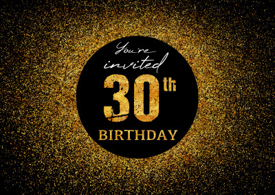 You're invited 30th Birthday