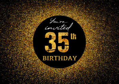 You're invited 35th Birthday