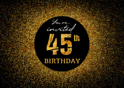 You're invited 45th Birthday