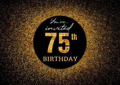 You're invited 75th Birthday
