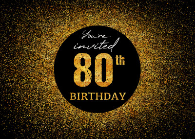 You're invited 80th Birthday