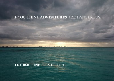 Postkarte Spruch If you think adventures are dangerous, try routine – it's lethal