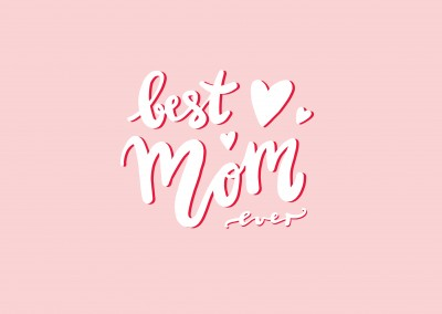 Best mom ever, handwritten text on a pink background