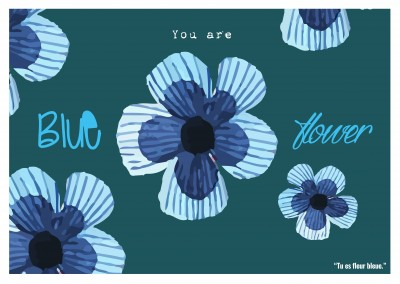 Expression drole franglais - you are blue flower