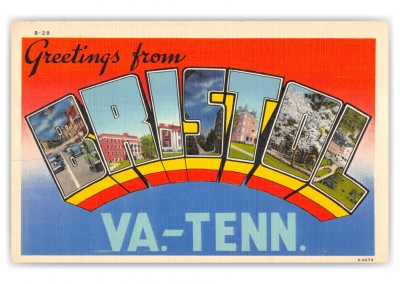 Bristol, Tennessee, Greetings from