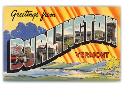 Burlington, Vermont, Greetings from