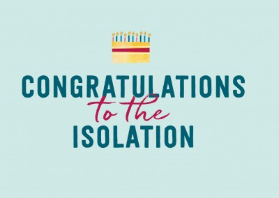 GREETING ARTS Congratulations to the isolation