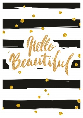 Hello beautiful in golden calligraphy lettering on black n white striped background