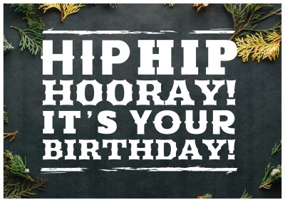 Citation Hip Hip Hourra Anniversaire