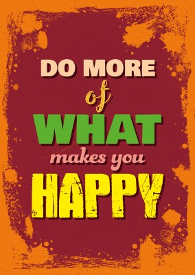 Vintage quote card: Do more of what makes you happy