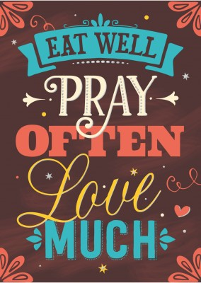 postcard SegensArt Eat well pray often love much