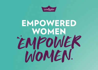 GYMQUEEN Empowered women empower women