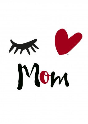 Eye-love mom