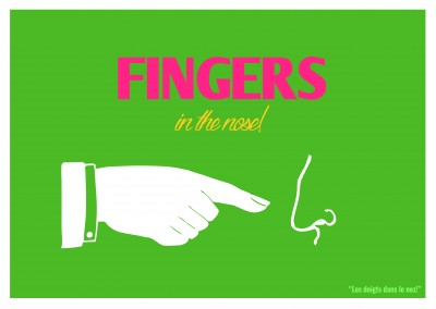 Expression drole franglais - fingers in the nose