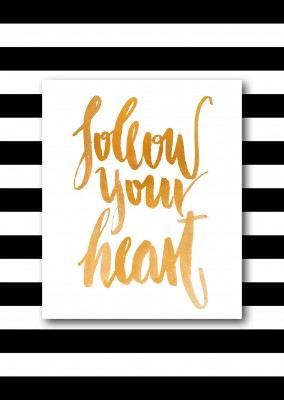 Follow your heart-calligraphy in golden frame and striped background–mypostcard
