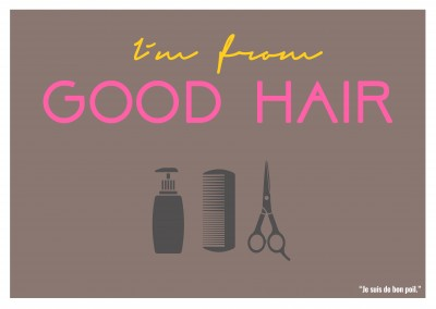 Expression drole franglais - I m from good hair