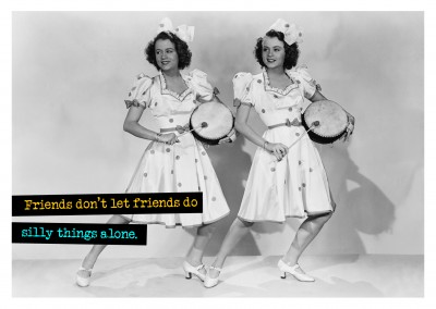 Vintage Retro Photo with two women funny qoute