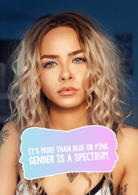 It's more than blue or pink, gender is a spectrum.