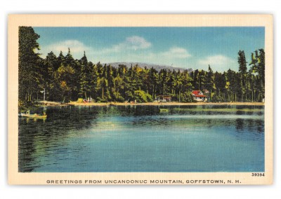 Goffstown, New Hampshire, Greetings from Uncanoonuc Mountain