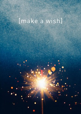 Sparkler make a wish birthday quote