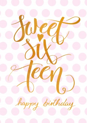 Sweet Sixteen Happy Birthday Card With Pink Dots In Background And Handlettering