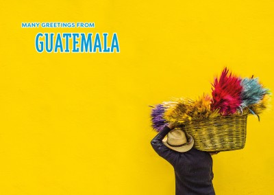 Many greetings from Guatemala