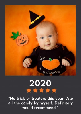 2020 - No trick or treaters this year. Ate all the candy by myself. Definitely would recommend.